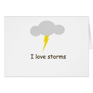 I love storms greeting card