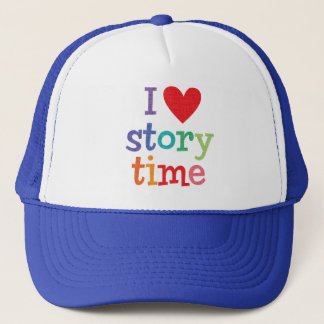 I Love Storytime T-Shirts & Gifts Trucker Hat