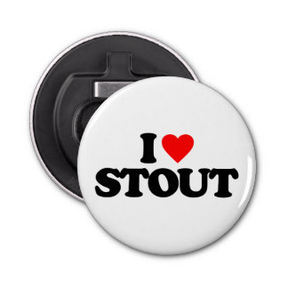 I LOVE STOUT BOTTLE OPENER