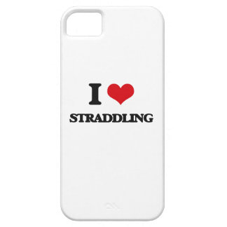 I love Straddling iPhone 5 Covers