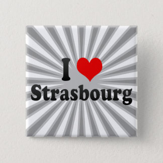 I Love Strasbourg, France Pinback Button