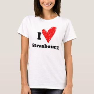 I love Strasbourg T-Shirt