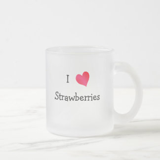 I Love Strawberries 10 Oz Frosted Glass Coffee Mug