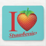 I Love Strawberry Mouse Pad