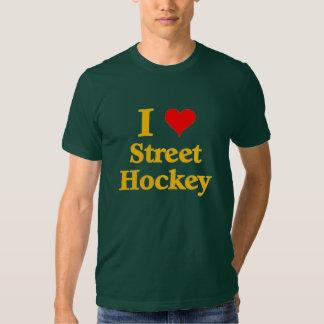 I love Street Hockey Shirt