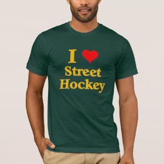 I love Street Hockey T-Shirt
