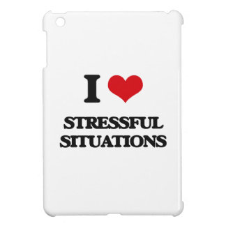 I love Stressful Situations iPad Mini Covers