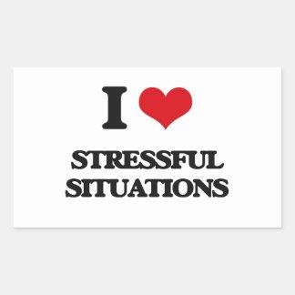 I love Stressful Situations Rectangular Sticker