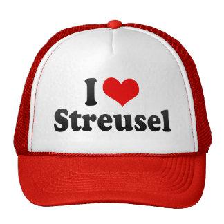 I Love Streusel Trucker Hat