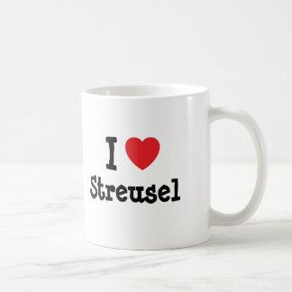 I love Streusel heart T-Shirt Classic White Coffee Mug