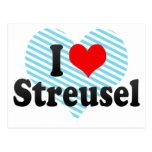 I Love Streusel Postcard