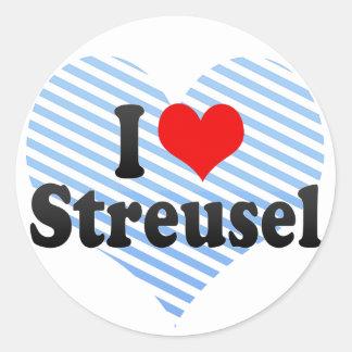 I Love Streusel Classic Round Sticker