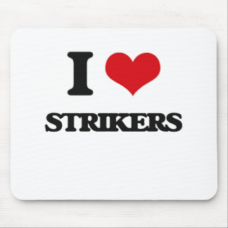 I love Strikers Mouse Pad