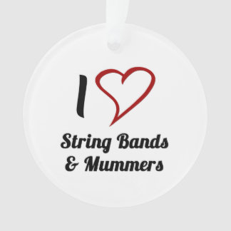 I Love String Bands & Mummers