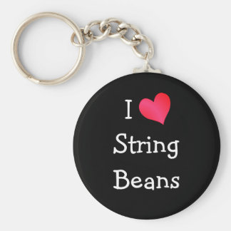I Love String Beans Keychain