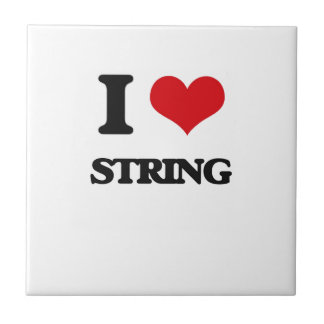 I love String Ceramic Tiles