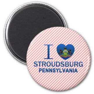 I Love Stroudsburg, PA 2 Inch Round Magnet