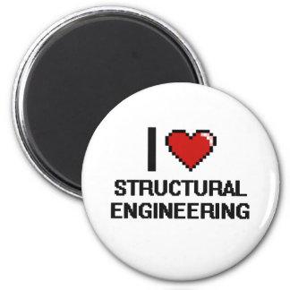I Love Structural Engineering Digital Design 2 Inch Round Magnet