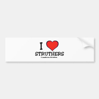 I Love Struthers Bumper Sticker