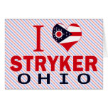 I love Stryker, Ohio Greeting Cards