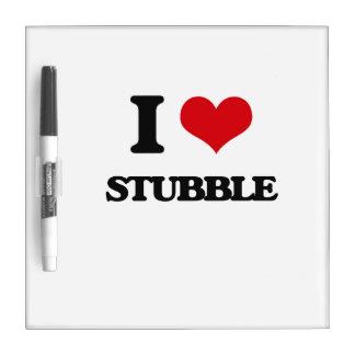 I love Stubble Dry Erase Board
