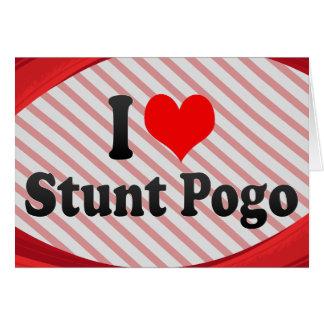 I love Stunt Pogo Greeting Card