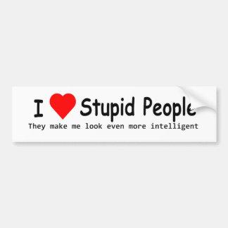 I Love Stupid People Bumper Sticker