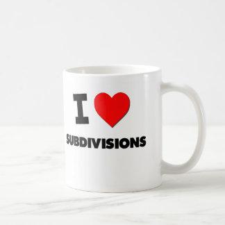 I love Subdivisions Classic White Coffee Mug
