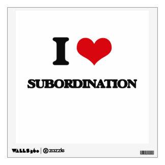 I love Subordination Wall Decal