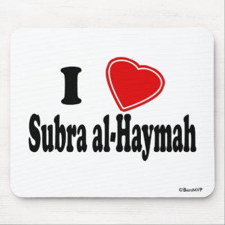 I Love Subra al-Haymah Mouse Pad
