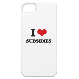 I love Subsidies iPhone 5 Covers