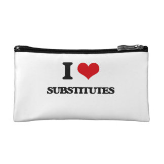 I love Substitutes Cosmetic Bag
