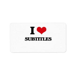 I love Subtitles Address Label