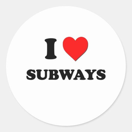 I love Subways Classic Round Sticker