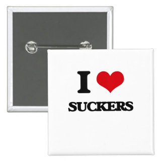 I love Suckers 2 Inch Square Button