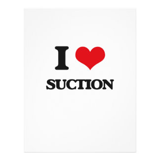 "I love Suction 8.5"" X 11"" Flyer"