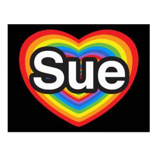I love Sue. I love you Sue. Heart Postcard