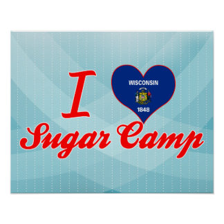 I Love Sugar Camp, Wisconsin Posters