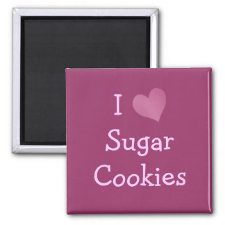 I Love Sugar Cookies Fridge Magnets