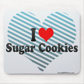 I Love Sugar Cookies Mouse Pad
