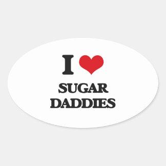 I love Sugar Daddies Oval Sticker