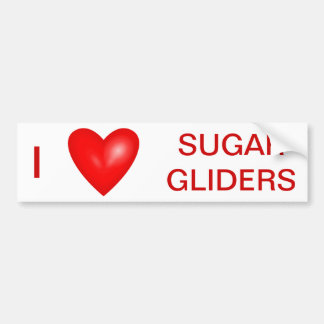 I Love Sugar Gliders Bumper Sticker