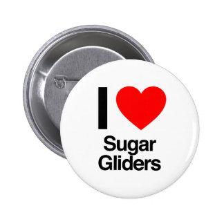 i love sugar gliders pin