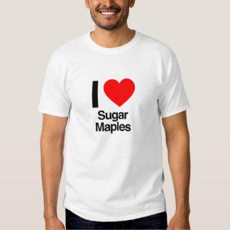 i love sugar maples t shirt