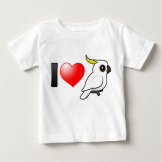 I Love Sulphur-crested Cockatoos Baby T-Shirt