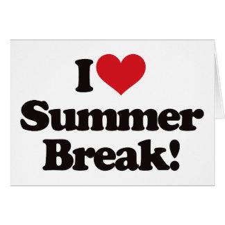 I Love Summer Break! Card