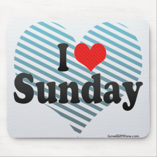 I Love Sunday Mouse Pad