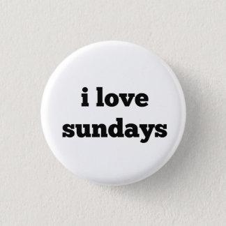 i love sundays Button