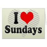 I Love Sundays Greeting Card