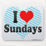 I Love Sundays Mouse Pad
